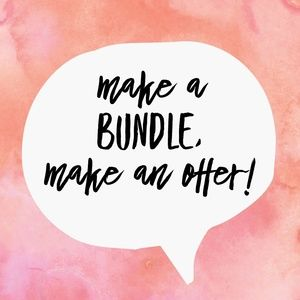 Make a Bundle & Make an Offer!